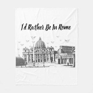 Couverture Polaire Je serais plutôt à Rome
