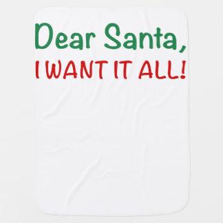 Couvertures Pour Bébé Cher Père Noël, je le veux tout !