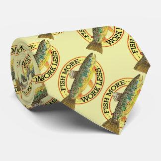 Cravate PÊCHEZ PLUS - TRAVAIL MOINS de pêcheur de truite