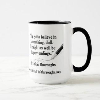 Croyez dans la tasse heureuse de ~ de fins