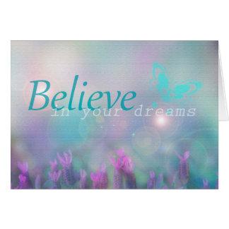 Croyez en vos rêves, carte inspirée