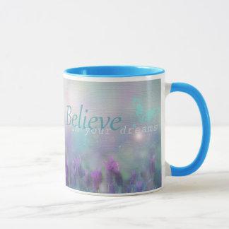 Croyez en vos rêves, tasse de café inspirée