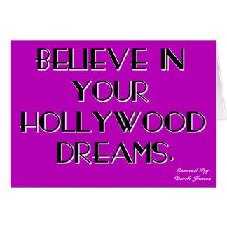 Croyez en votre carte de voeux de rêves de