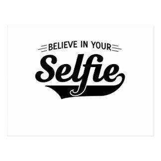Croyez en votre Selfie Carte Postale