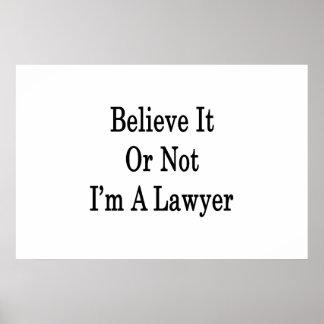 Croyez que c'ou pas moi suis un avocat