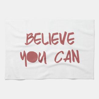 Croyez que vous pouvez gymnase de motivation de serviettes pour les mains