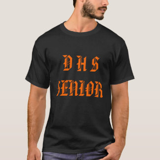 D H SSENIOR T-SHIRT