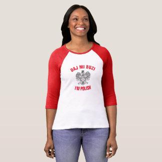Daj MI Buzi je suis polonais T-shirt