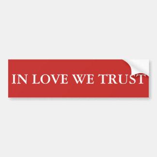 Dans l'amour nous faisons confiance autocollant de voiture