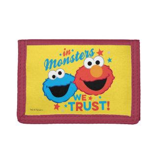 Dans les monstres nous faisons confiance !