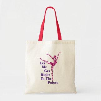 Danse Fourre-tout : Au Pointe Tote Bag