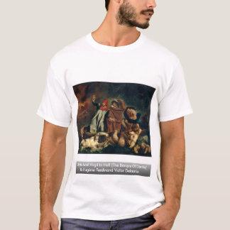 Dante et Virgil dans l'enfer (la barque de Dante) T-shirt