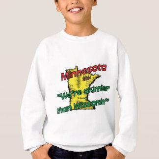 ~ de devise de manganèse du Minnesota nous sommes Sweatshirt