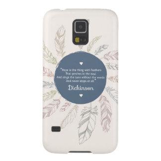 """De inspirerend """"Hoop is het ding met Veren """" Galaxy S5 Hoesje"""