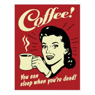 De koffie u kan slapen wanneer u Dood bent