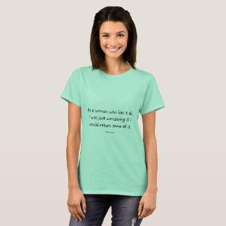 De T-shirt van de vrouw met grappig citaat