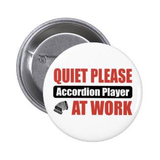 De tranquillité joueur d'accordéon svp au travail badge rond 5 cm