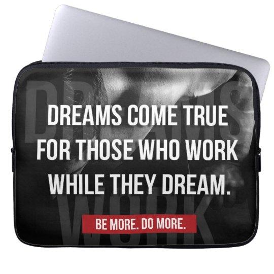 De travailler gymnase dur - les rêves viennent housse pour ordinateur portable