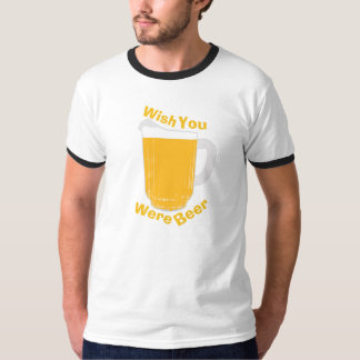 De wens u was Bier T Shirt