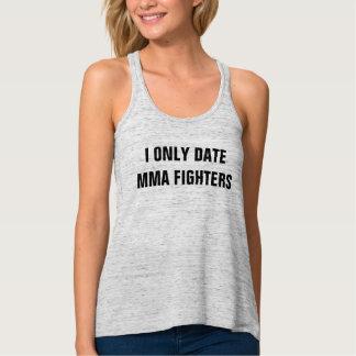 Débardeur Je date seulement des combattants de MIXED MARTIAL