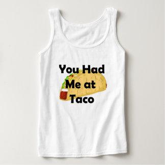 Débardeur Vous m'avez eu à la chemise de taco