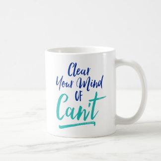 Dégagez votre esprit de ne peut pas mug