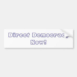 Démocratie directe maintenant ! autocollant de voiture