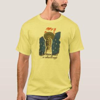 Démocratie : Un T-shirt de défi