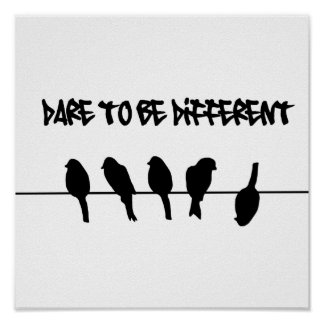 Des oiseaux sur un fil - osez être différent