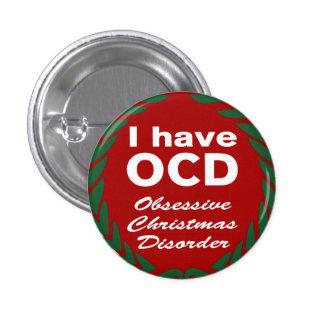 Désordre obsédant de Noël d'OCD Badge Rond 2,50 Cm