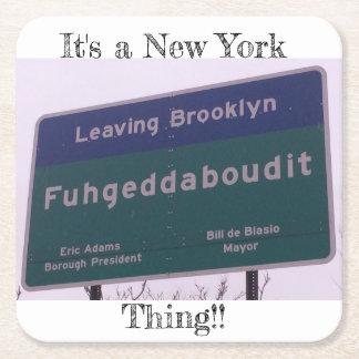 Dessous-de-verre Carré En Papier Départ de Brooklyn New York Fuhgeddaboudit