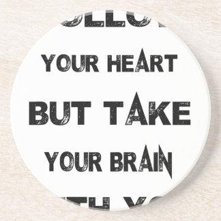 Dessous De Verre En Grès suivez votre coeur prennent votre cerveau avec