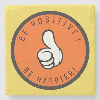 Dessous-de-verre En Pierre Soyez positif ! Soyez plus heureux !