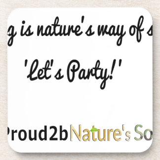Dessous-de-verre Slogan 1 des soldats de la nature