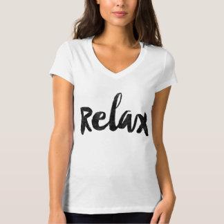 Détendez T-shirt