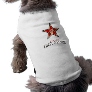 Dictateurs Store de Dallas T-shirt Pour Animal Domestique