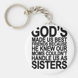 Dieu nous a fait des meilleurs amis puisque… png porte-clés