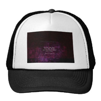 Dire de citation de sagesse de William Shakespeare Casquette Trucker