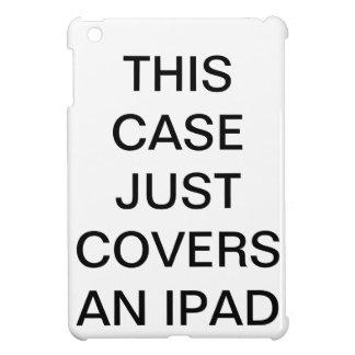 Dit Hoesje behandelt enkel een iPad iPad Mini Cases
