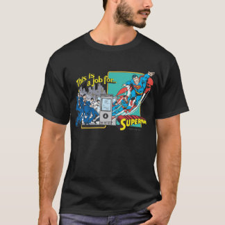 Dit is een baan for�Superman 2 T Shirt