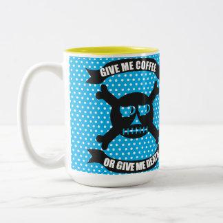 Donnez-moi le café ou donnez-moi la tasse de la