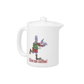 Donnez-moi le café ! Théière