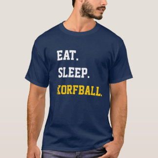 Eat Sleep Korfball T Shirt