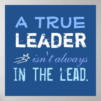 Een ware Leider is niet altijd in de Inspiratie Poster