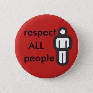 eerbiedig alle mensen ronde button 5,7 cm