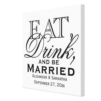 Eet, drink, en ben het Gehuwde Huwelijk van de Canvas Afdrukken