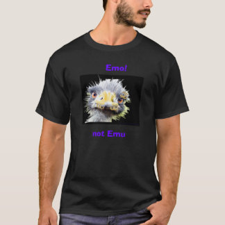 Emo ! , pas émeu t-shirt