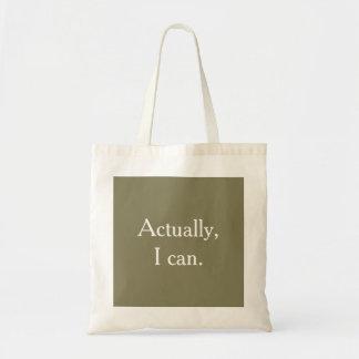En fait, je peux. Sac fourre-tout