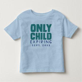 ENFANT UNIQUE expirant [VOTRE DATE ICI] T-shirt Pour Les Tous Petits