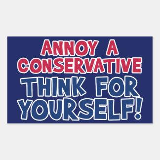 Ennuyez un conservateur - pensez pour vous-même ! sticker rectangulaire